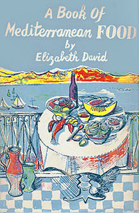 Mediterranean Food Elizabeth David